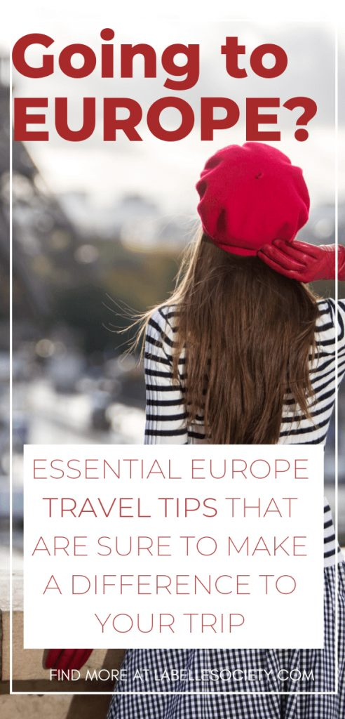 Going to Europe for the first time?