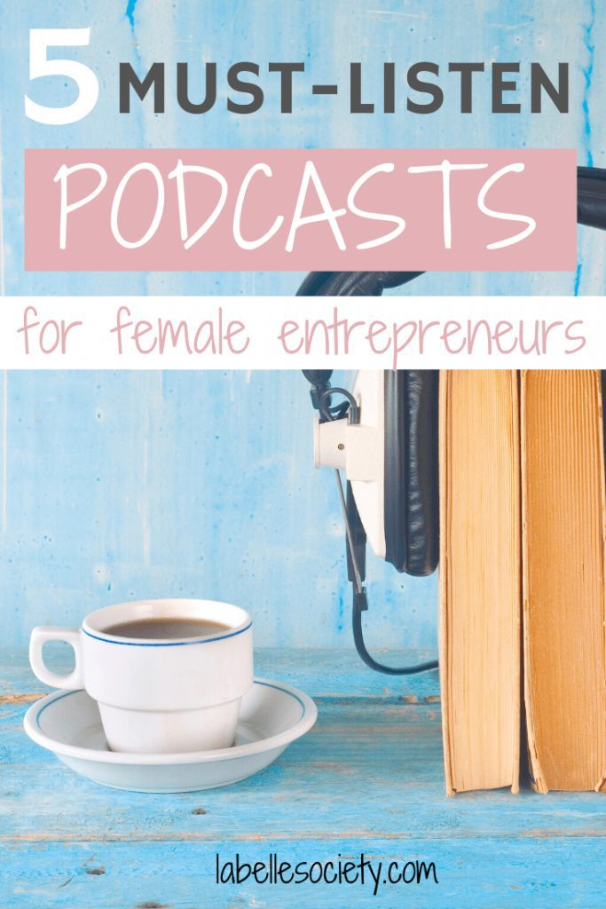 Are you a female etrepreuner in search for daily motivation or inspiration to kick off your day? Try listening to these 5 popular podcasts for busy women on the go. Click through to discover my top 5 podcast recommendations that I listen to every day #podcastsforwomenintheir30s #motivationalpodcastsforwomen