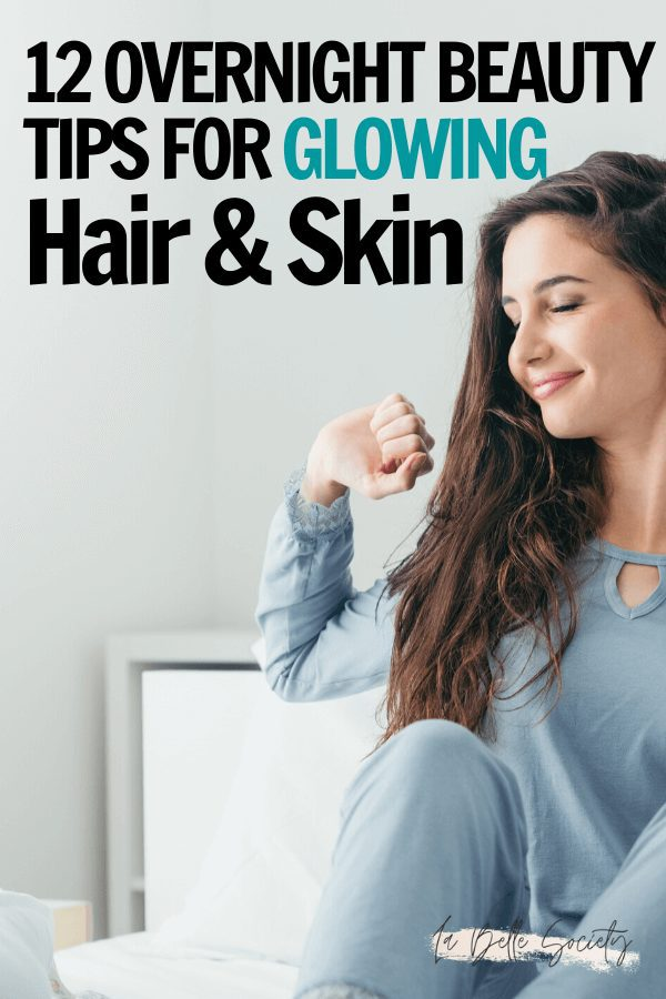 •12 Nighttime Beauty Tips for Glowing Hair and Skin | Looking for the best skincare routine to have a healthy skincare? Find 12 easy overnight beauty and glow up tips to achieve glowing skin when you wake up. From heathy skin care routine to hair hacks and DIY face masks made with coconut oil and coffee.  #overnightbeautytips #nighttimebeauty #skincareglowingskin #skincarenight #beautytips