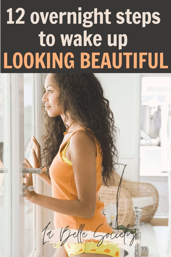 12 Nighttime Beauty Tips for Glowing Hair and Skin | Looking for the best skincare routine to have a healthy skincare? Find 12 easy overnight beauty and glow up tips to achieve glowing skin when you wake up. From healthy skin care routine to hair hacks and DIY face masks made with coconut oil and coffee.  #overnightbeautytips #skincareglowingskin #overnightskincareroutine #skincarenight #beautytips
