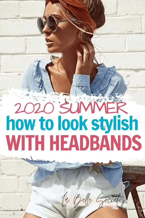 Headbands are the perfect summer and winter accessory for hairstyles to look more boho. Learn how to wear a headband with patterns and make your outfit look chic. Headband styles with short haur, with hair down, with a ponytail and with a bun, headbands are perfect for summer fashion #headband #howtowearaheadband #summeraccessories #summerfashion #hairstyles