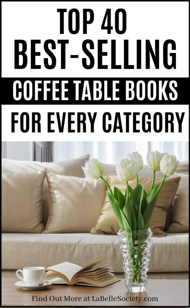 Best-Selling Coffee Table Books | Coffee table books, as the name says it, are great as a decor idea for your coffee table styling. If you have a coffee table project, chances are you are searching for stylish, elegant and statement coffee table books for your central table design. Find a selection of best coffee table books on Amazon, from popular categories (Fashion, Home Decor, Travel and Culture) #coffeetablebook #bestcoffeetablebooks #fashionbooks #travelbooks #homedecor