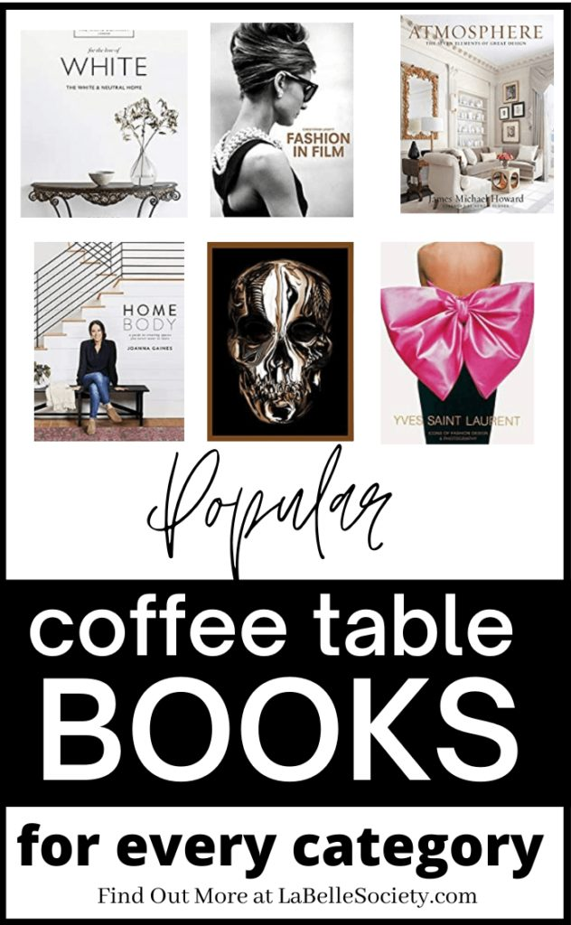 Most Sold Coffee Table Books to Decorate Your Living Room | Coffee table books, as the name says it, are great as a decor idea for your coffee table styling. If you have a coffee table project, chances are you are searching for stylish, elegant and statement coffee table books for your central table design. Find a selection of best coffee table books on Amazon, from popular categories (Fashion, Home Decor, Travel and Culture) #coffeetablebook #bestcoffeetablebooks #fashionbooks #travelbooks #homedecor