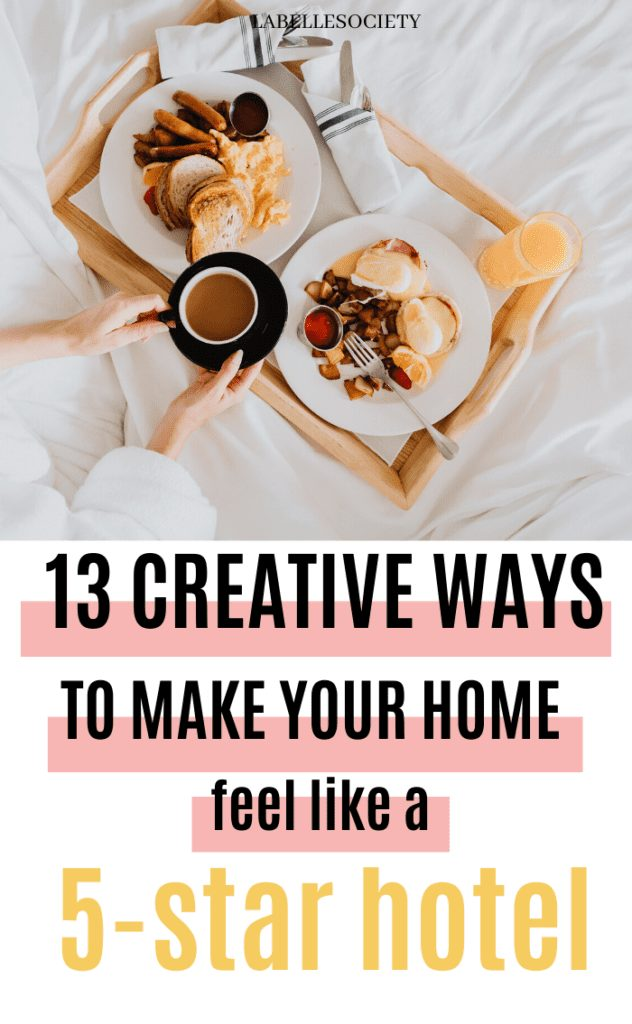 Since we can't travel, might as well bring the hotel experiences to our homes. Find here 20 creative ways to make your home feel like a luxury hotel. From fancy home decor ideas to luxury items to have, such as feathery pillows and fresh cut flowers at the coffee table. Get ideas for a bit of fun everyday luxury at home without breaking the bank #homehotel #homehotelideas #homeluxuryideas