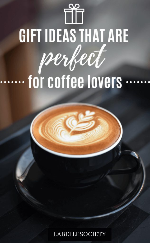 Pinterest Pin: 15 Great Gift ideas for coffee lovers