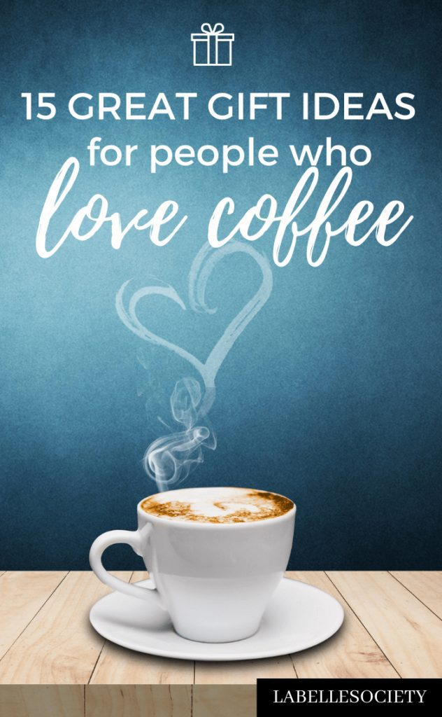 Want to find the perfect gift idea for people who love coffee? This holiday gift guide is perfect for coffee lovers. Click and find 15 great Christmas gift ideas for coffee drinkers #giftguide #holidaygiftguide #coffeegiftguide #coffeelover