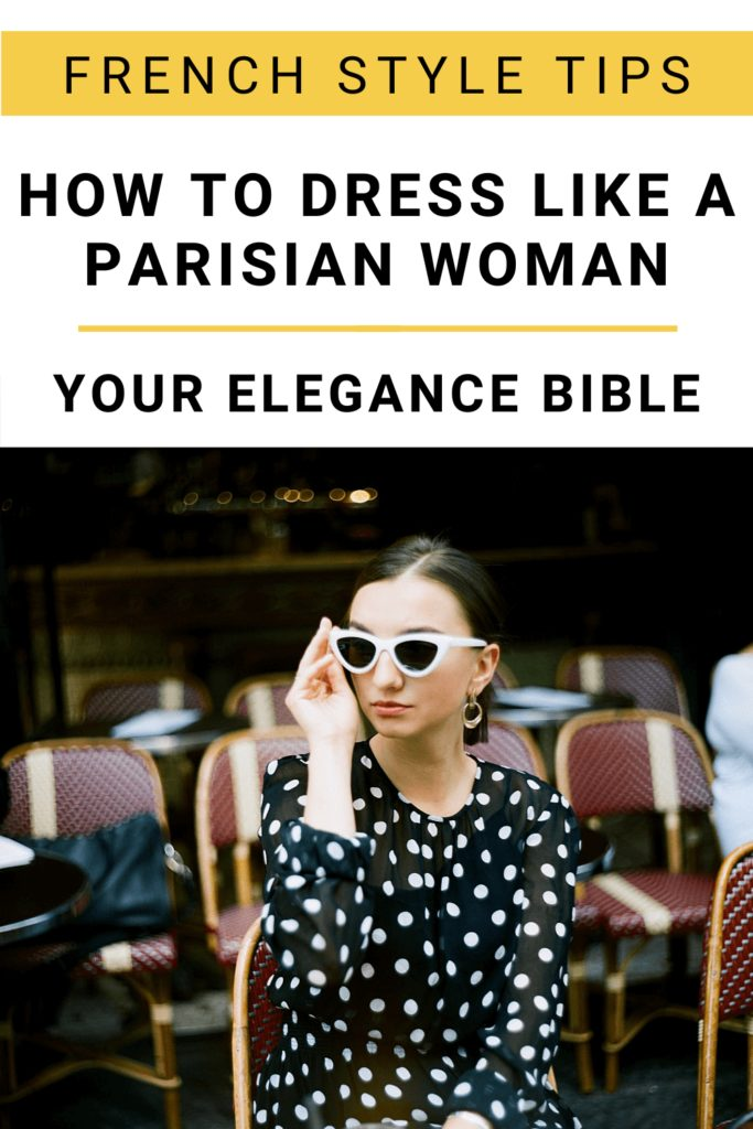 Pin from Pinterest: How to dress like a Parisian woman