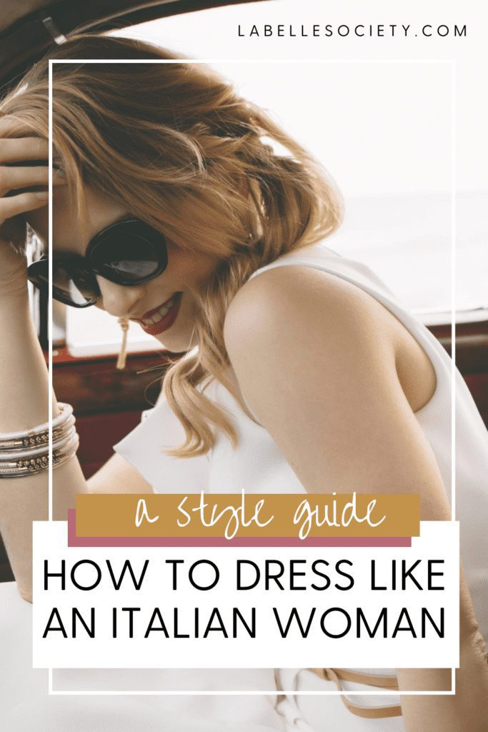 Pin How to dress like an Italian woman and look good all year