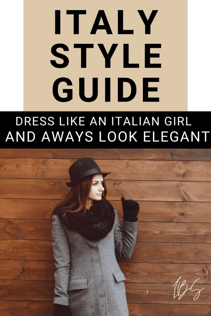 Pin from Pinterest: How to dress like an Italian woman and look elegant all year round