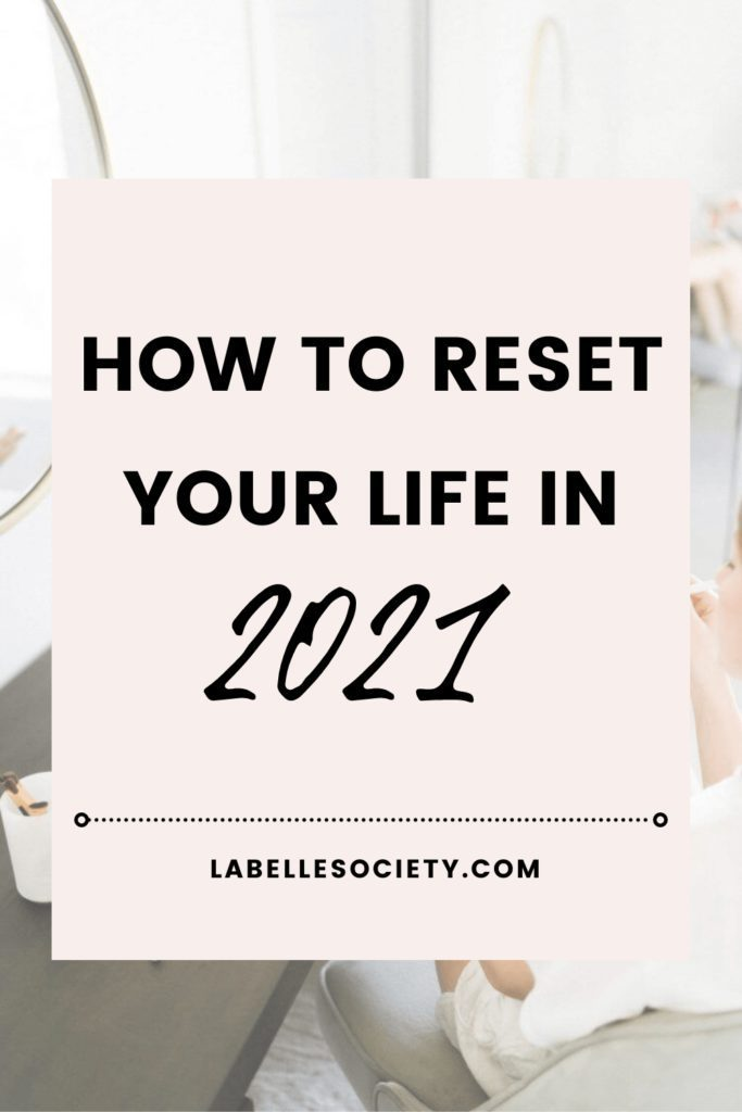 Looking for a fresh start after 2020? Click to read top tips on how to reset your life and accomplish more this year. Learn how ot feel motivated and how to maintain a positive mindset even when things get tough. Perfect for anyone who had a tough time mentally, physically and spiritually last year #restartyourlife #positivemindset #motivation #personalgrowth #producivity