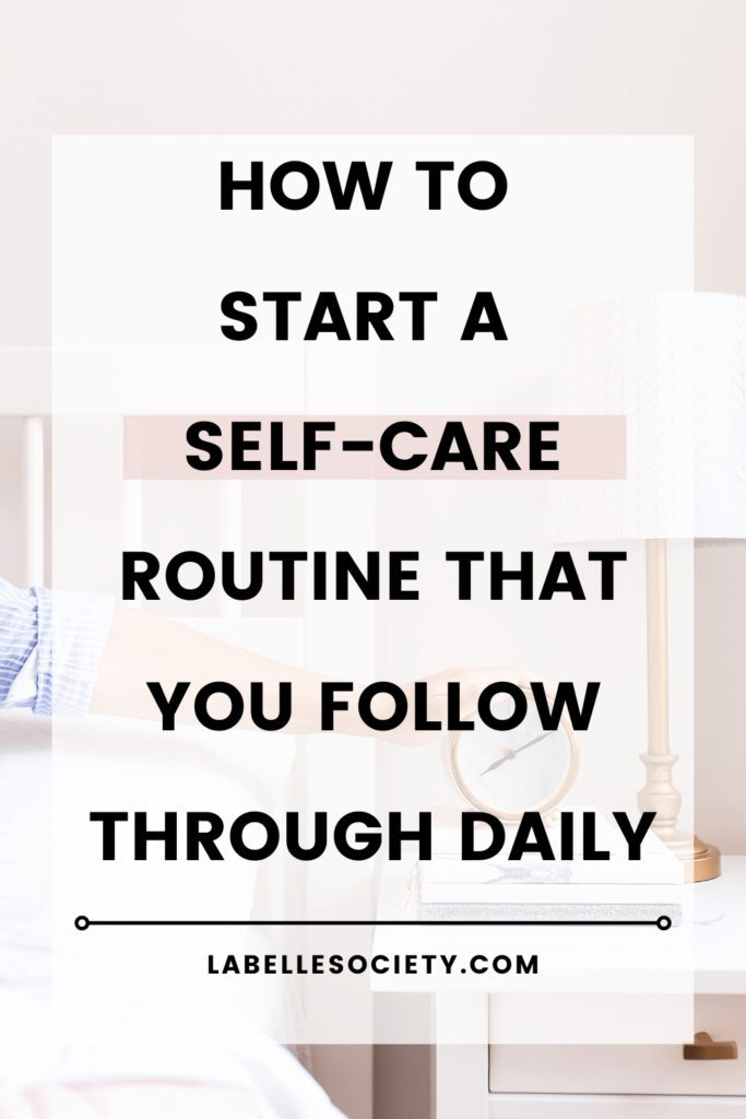 Have you ever been so consumed with life and work that you ultimately forgot to take care of yourself? This post is perfect if you want to start a self care routine that is easy to follow. Find how to always follow through your daily self care routine with these healthy habits for your body, mind and soul. Start today!