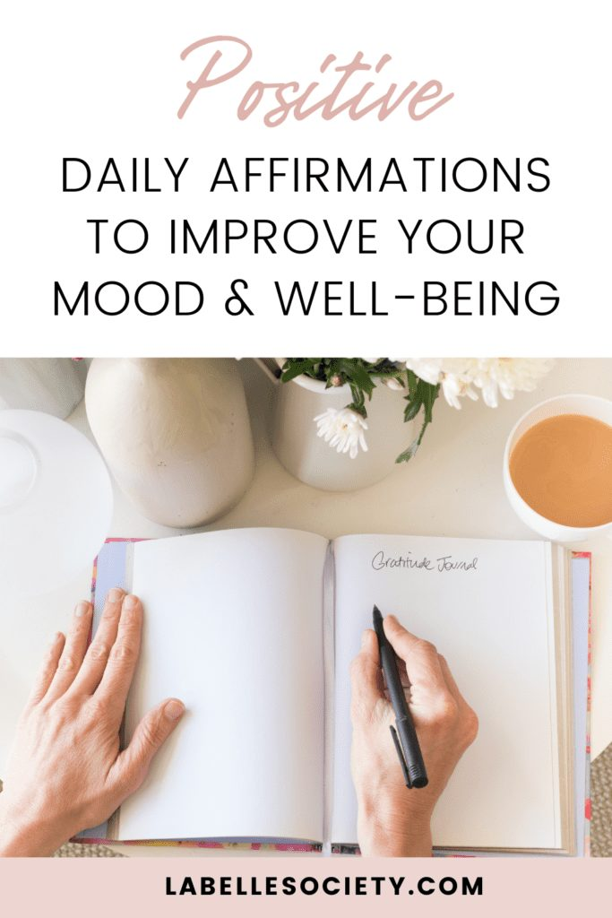 30 Positive Daily Affirmations to Improve your Well-being